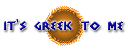 its greek to me