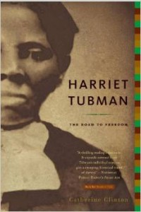 Harriet Tubman - The Road to Freedom