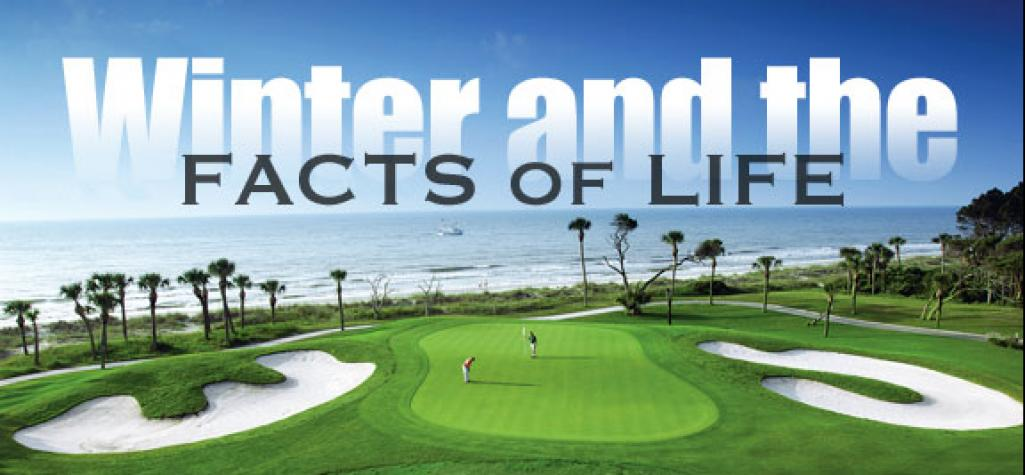 golf green with the caption winter and the facts of life